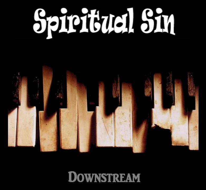 Spiritual Sin lanza su primer album Downstream