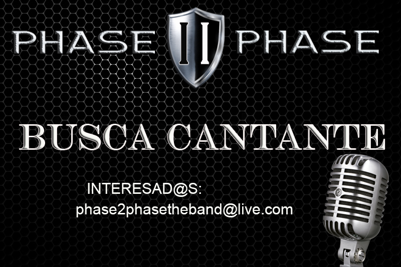 Phase II Phase busca cantante