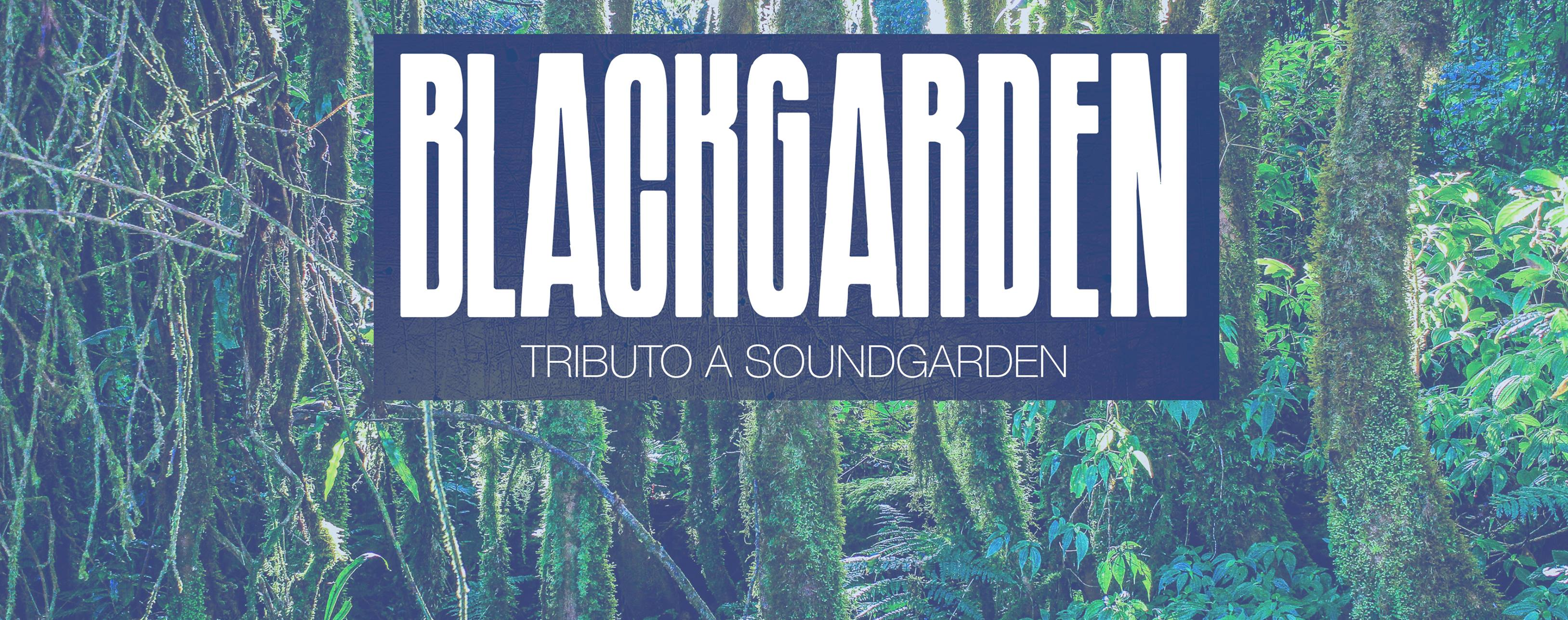 Blackgarden-Tributo a Soundgarden